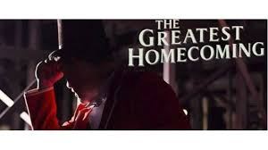 "Why is it the ""greatest"" homecoming?"